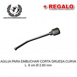 Aguja para embuchar corta gruesa curva L. 6 cm Ø 2,60 mm + Jeringa de REGALO