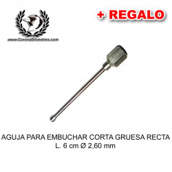 Aguja para embuchar corta gruesa recta L. 6 cm Ø 2,60 mm + Jeringa de REGALO